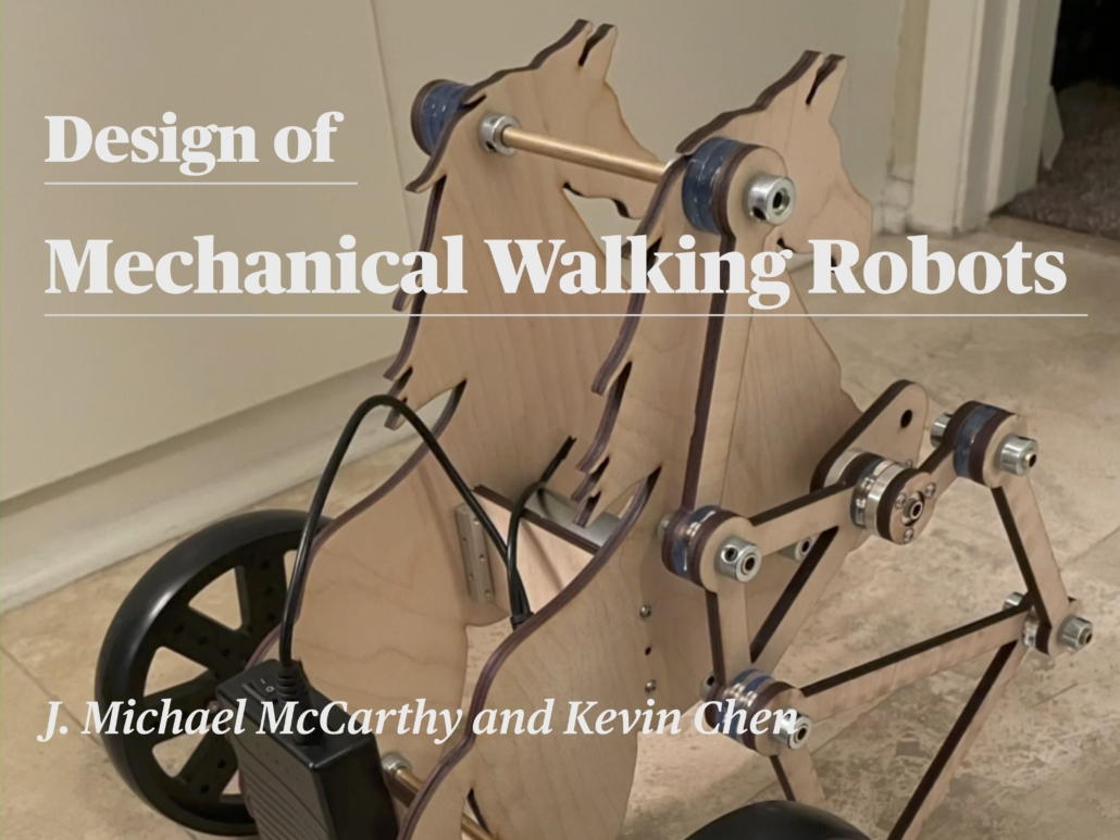Design of Mechanical Walking Robots